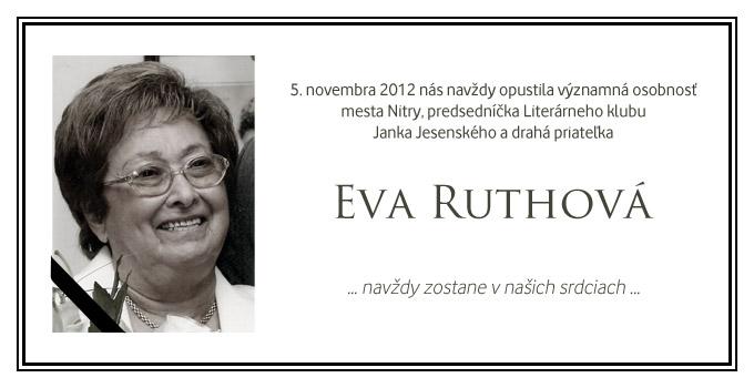 Opustila nás Eva Ruthová, 5. novembra 2012