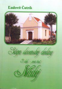 Obal knihy Sága slovenskej dediny, 5. diel - prvá časť Nádej (Ľudovít Čutrík)