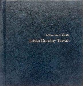 Obal knihy Láska Dorothy Tuwak od Milana Vinca Částu